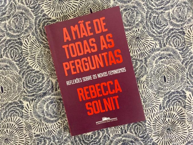17.11.01_resenha_solnit_a_mae_de_todas_as_perguntas