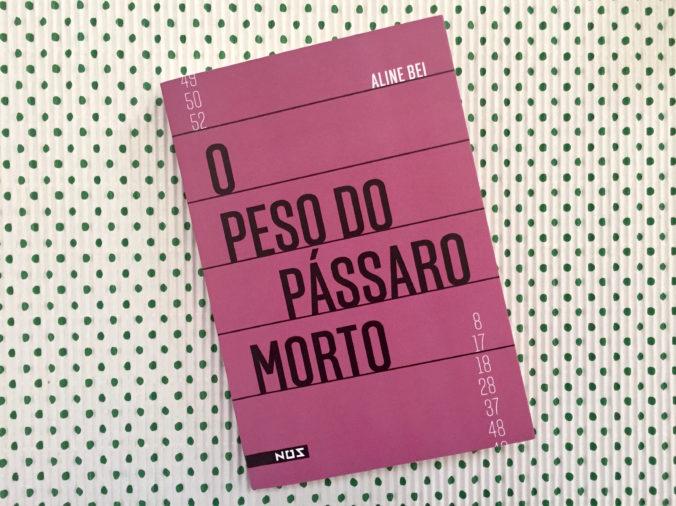 18.01.30_resenha_bei_o_peso_do_passaro_morto