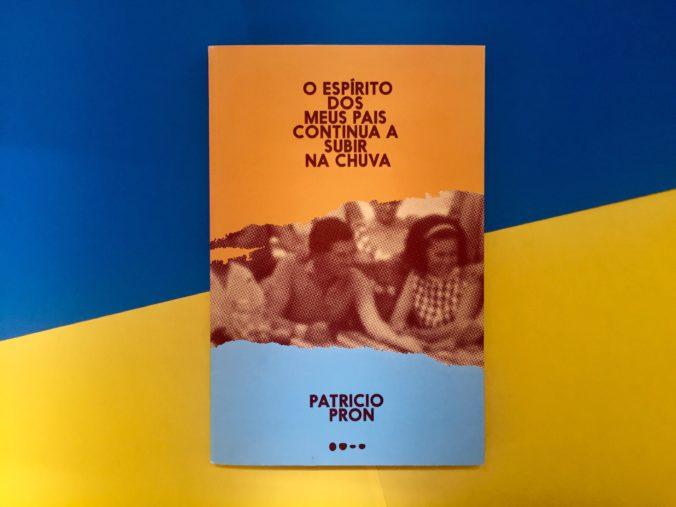 18.05.09_resenha_pron_o_espirito_dos_meus_pais_continua_a_subir_na_chuva