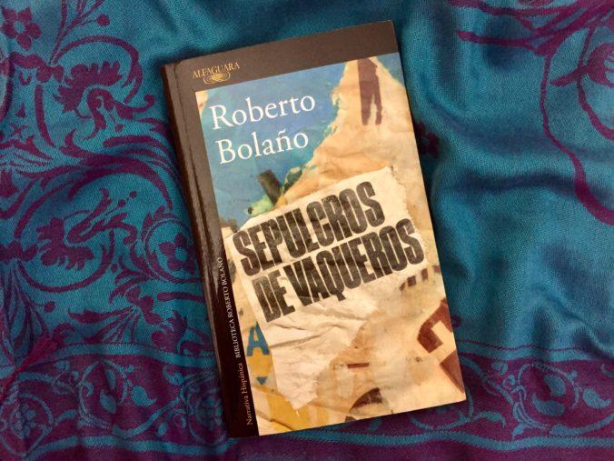 18.06.20_resenha_bolano_sepulcros_de_vaqueros